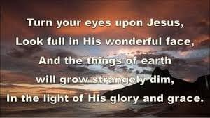 turn-your-eyes-upon-jesus