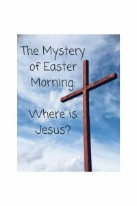 What Happened Easter Morning