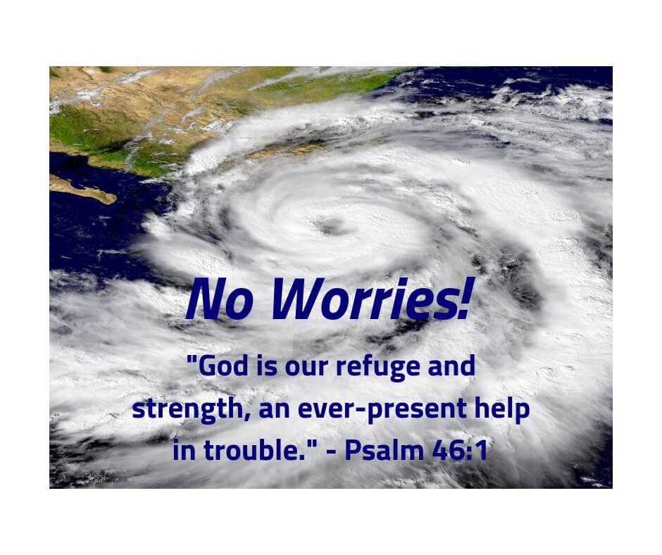 No need to worry when you know God is in control