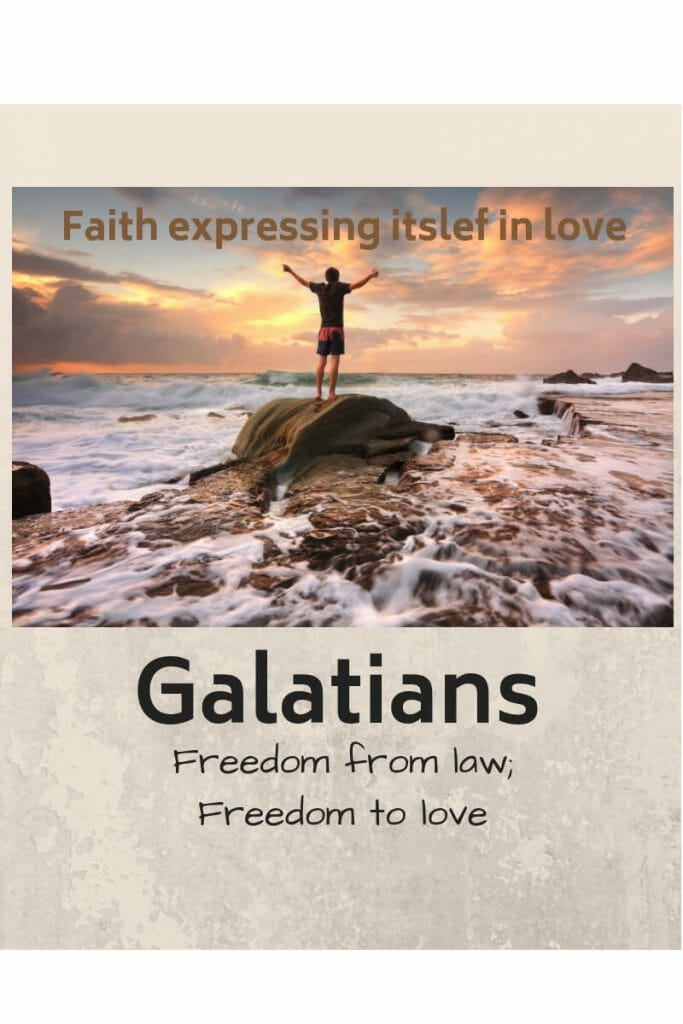 Faith Expressing Itself in Love - Galatians 5 Bible Study