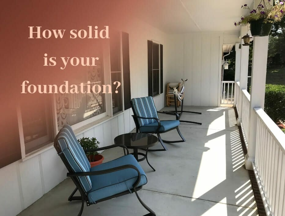 How solid is your foundation?