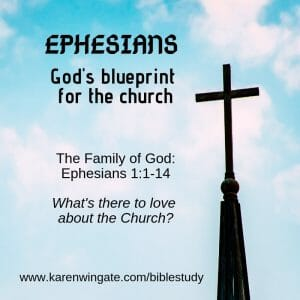 Ephesians Bible Study Chapter 1 - The Family of God