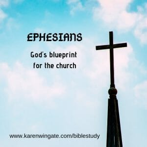 Ephesians - God's blueprint for the Church