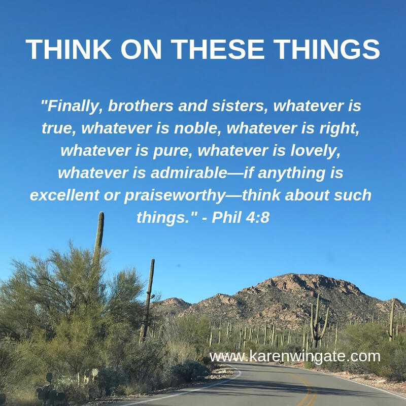 Think on these things - Philippians 4:8