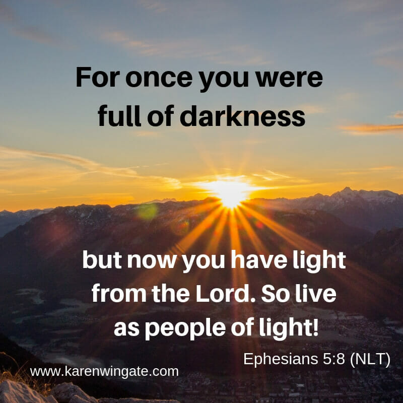 Ephesians 5:8 - Live as people of light