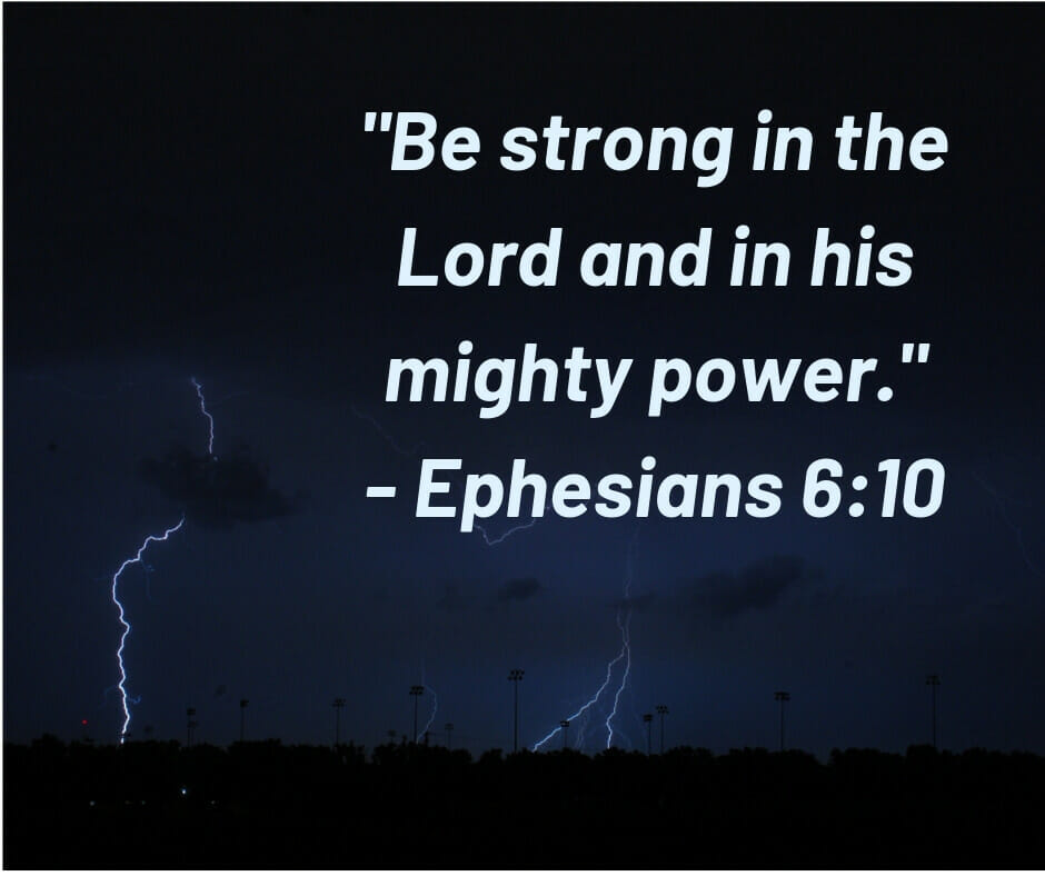 """Be Strong in the Lord"" - Ephesians 6:10"