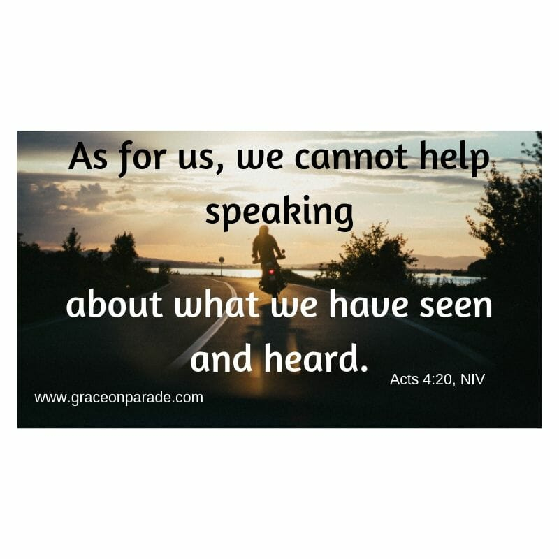 Witnessing - As for us, we cannot help speaking about what we have seen and heard.