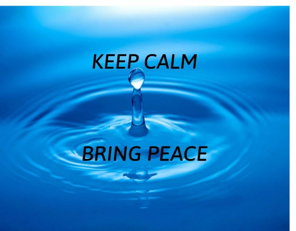 Keep calm, bring peace
