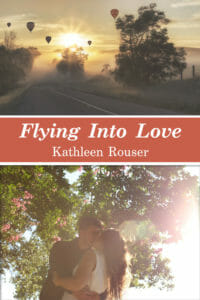Flying Into Love, by Kathleen Rouser