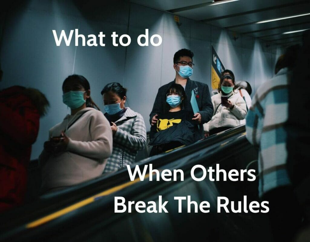 Social Distancing: What to do when others break the rules
