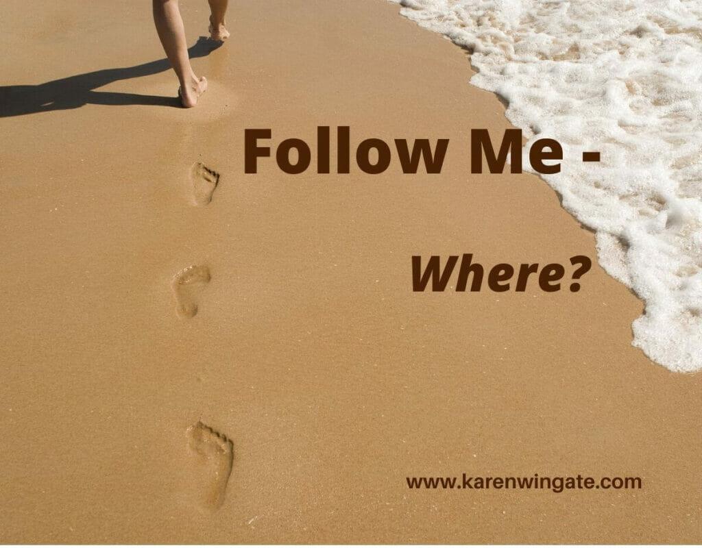 Follow Me: Where?