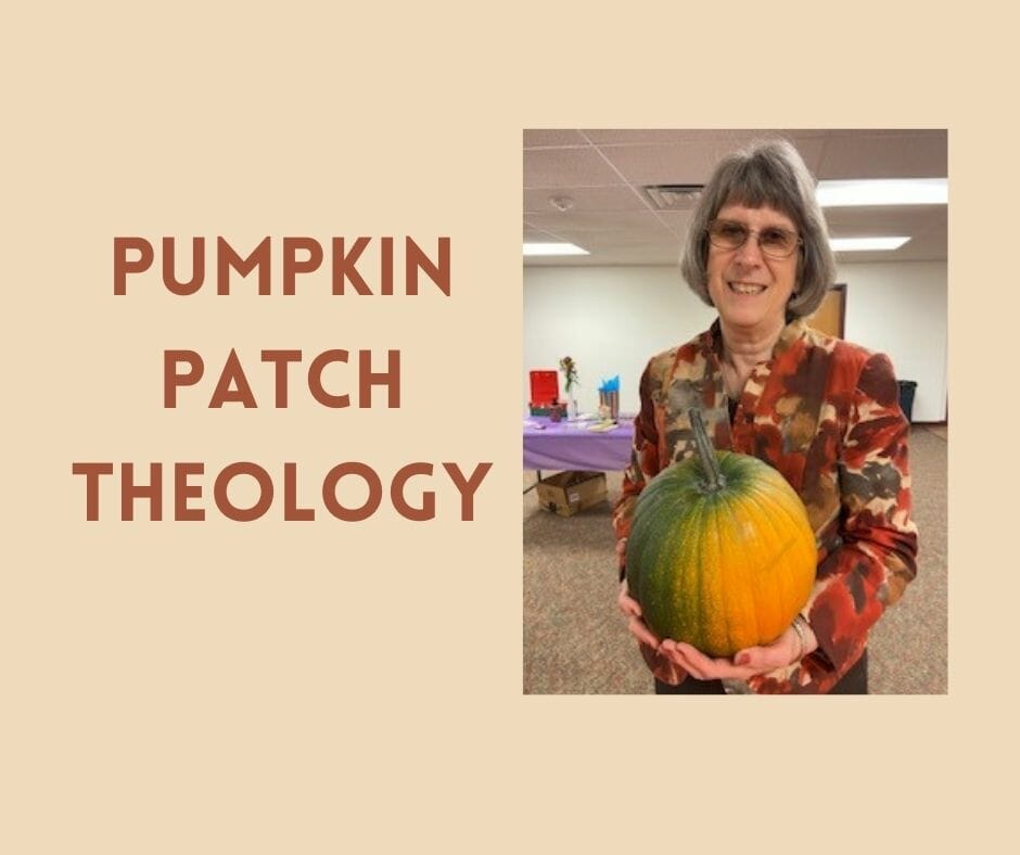 Pumpkin Patch Theology